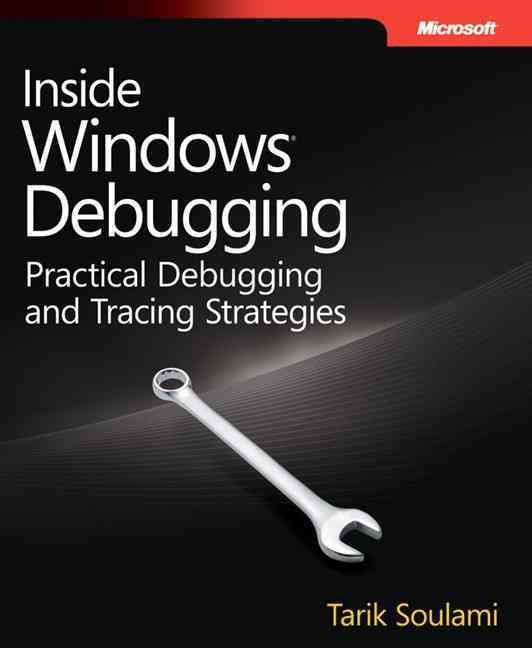 Inside Windows Debugging By Soulami, Tarik