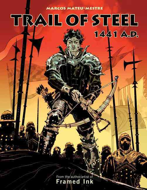 Trail of Steel By Mateu-mestre, Marcos